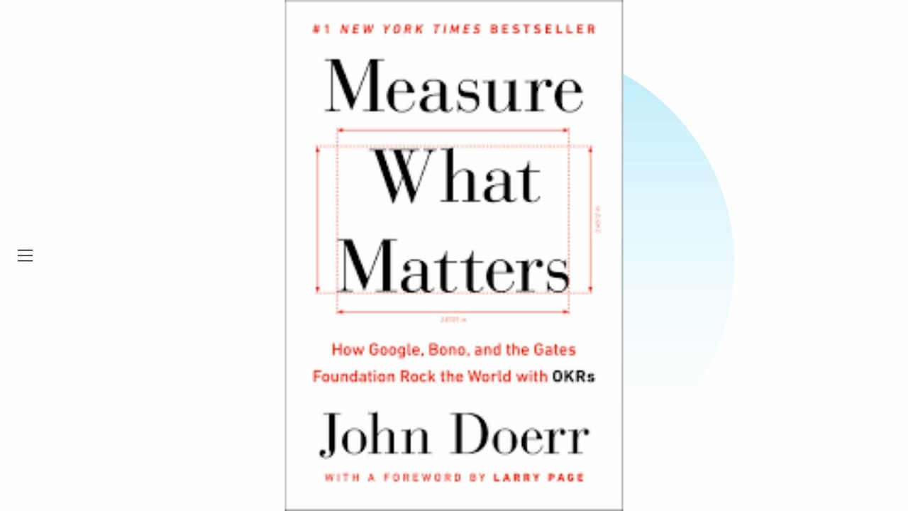 書評:Measure What Matters 伝説のベンチャー投資家がGoogleに教えた成功手法 OKR